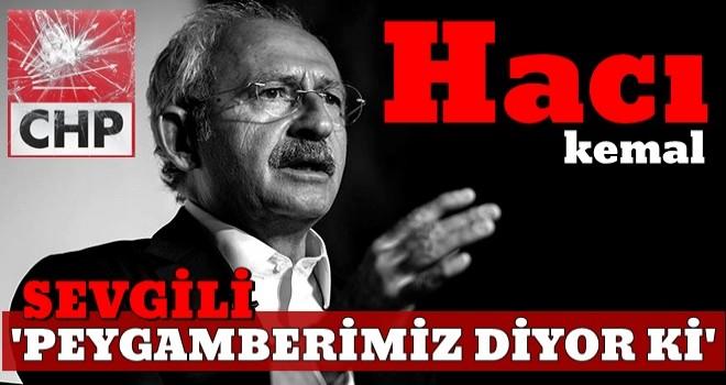 Kemal'den hadis referanslı konuşma !!