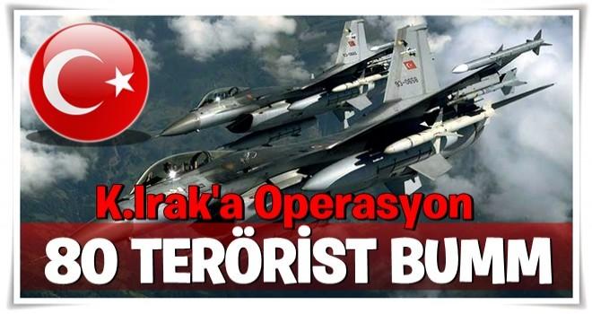 TSK: Kuzey Irak'ta 80'den fazla terörist etkisiz hale getirildi