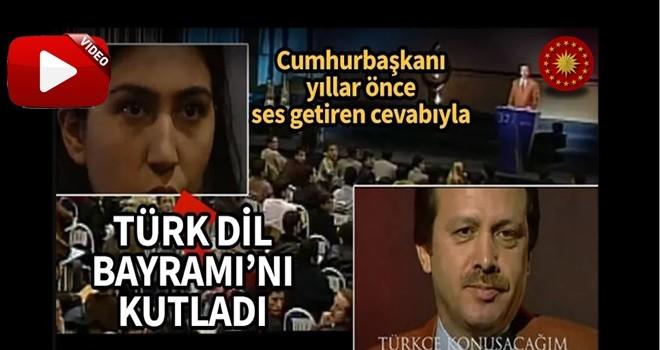 Başkan Erdoğan'dan yıllar önce ses getiren cevabıyla Türk Dil Bayramı'nı kutladı...