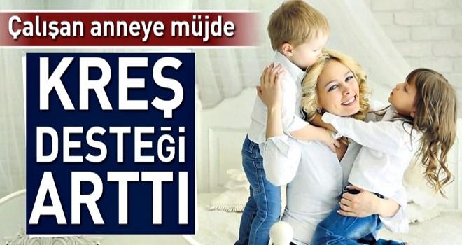 Anneye 1015 lira kreş desteği .