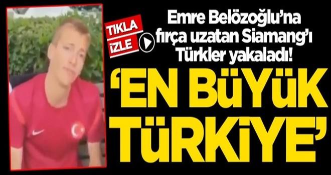Emre Belözoğlu'na fırça uzatan Siamang'ı Türkler yakaladı 'En büyük Türkiye'
