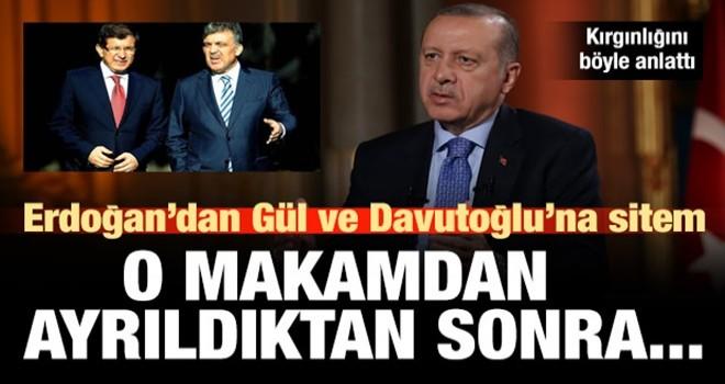 Erdoğan, Gül ve Davutoğlu'na kırgınlığını böyle anlattı...