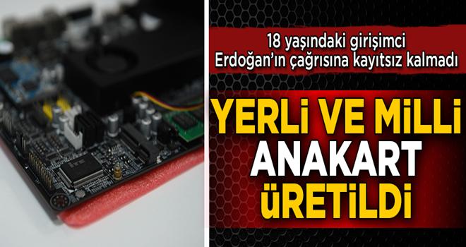 Erdoğan'ın çağrısına kayıtsız kalmadı! 18 yaşındaki genç milli ve yerli anakart üretti