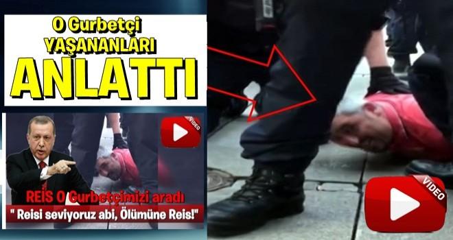 O Türk vatandaşı A Habere açıklamalarda bulundu!