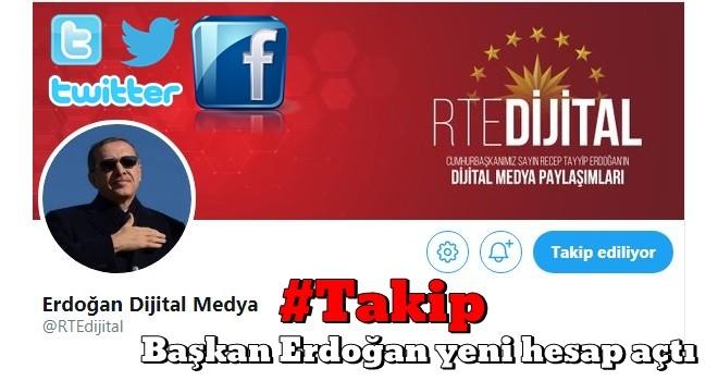 Başkan Erdoğan yeni hesap açtı