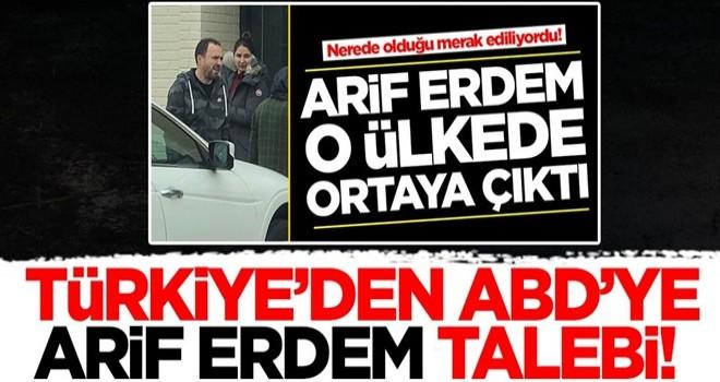 Türkiye'den ABD'ye Arif Erdem talebi