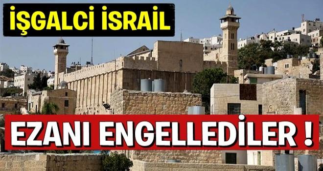 İşgalci İsrail, Batı Şeria'daki İbrahim Camisi'nde ezanı engelledi