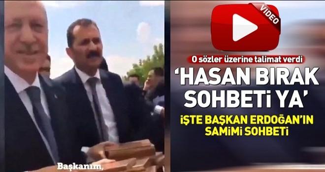 Başkan Erdoğan'ın samimi diyaloğu kamerada