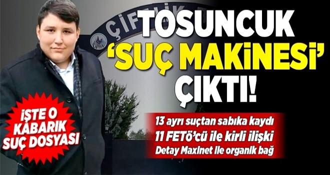 Çiftlik Bank dolandırıcısı Tosun'un 13 suç kaydı çıktı! .