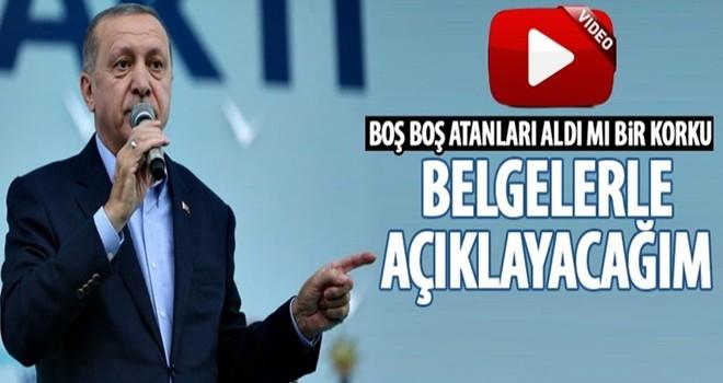 Erdoğan: Belgelerle açıklayacağım
