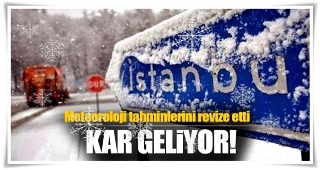 Meteoroloji hava tahminini revize etti! İstanbul'a kar geliyor...