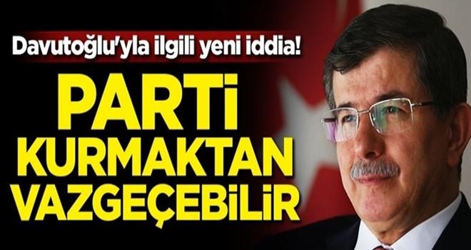 Davutoğlu'yla ilgili yeni iddia! Parti kurmaktan vazgeçebilir