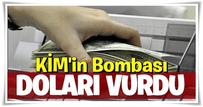 Kim'in bombası doları vurdu! Piyasada deprem
