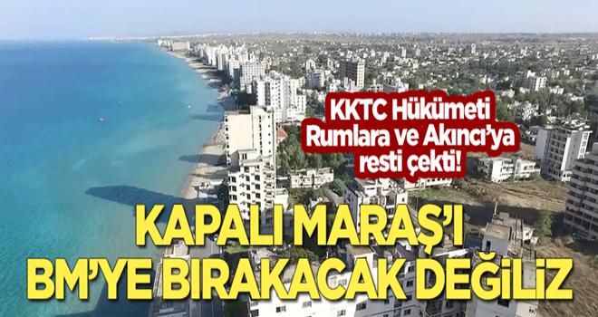 KKTC Hükümeti, Rumlara ve Akıncı'ya resti çekti: Maraş'ı BM kontrolüne verecek değiliz!