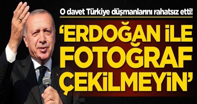 O davet Türkiye düşmanlarını rahatsız etti! 'Erdoğan ile fotoğraf çekilmeyin'