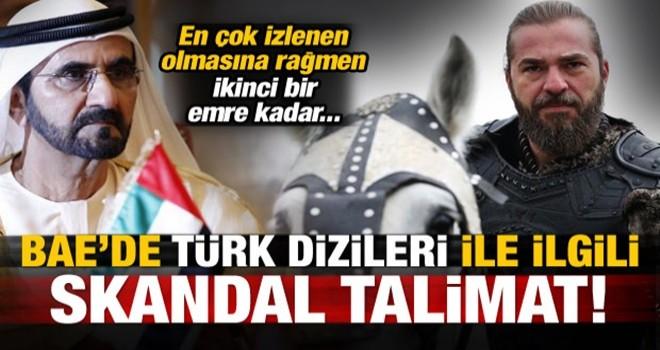 BAE'de skandal talimat! Türk dizileri...