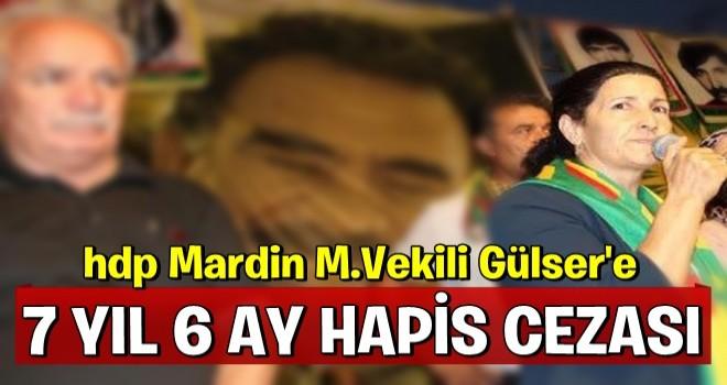HDP Mardin Milletvekili Gülser Yıldırım'a 7 yıl 6 ay hapis cezası