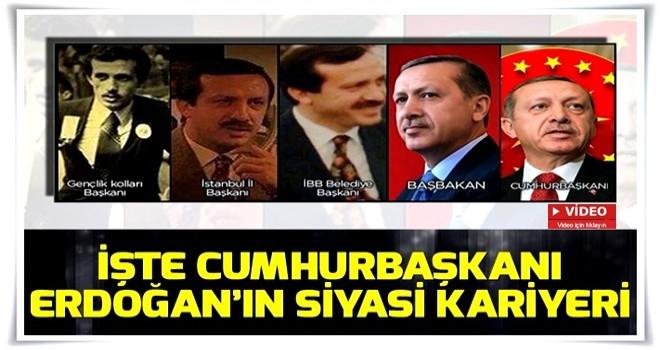 İşte Cumhurbaşkanı Erdoğan'ın siyasi kariyeri.