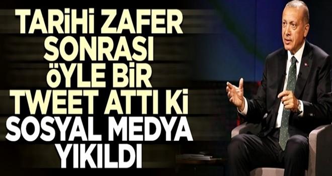 Erdoğan tarihi zafer sonrası öyle bir tweet attı ki sosyal medya yıkıldı