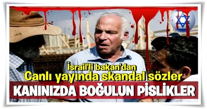 İsrailli bakandan skandal açıklama!