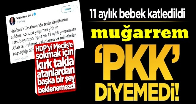 Muharrem İnce, 'PKK' diyemedi!