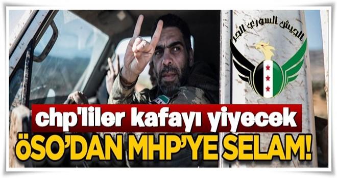 ÖSO'dan MHP'ye selam!