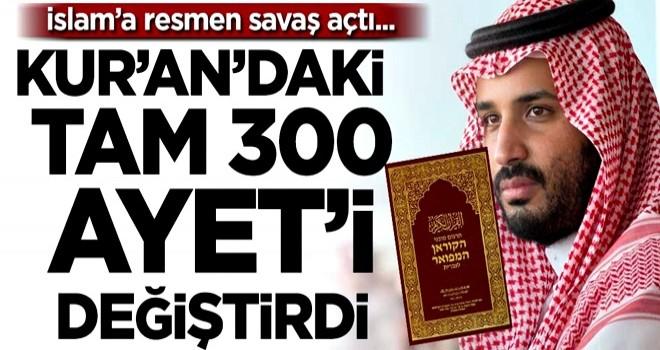 İslam'a resmen savaş açtı!.. Kur'an-ı Kerim'deki tam 300 ayet'i değiştirdi