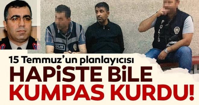 Hapiste bile kumpas kurdu!