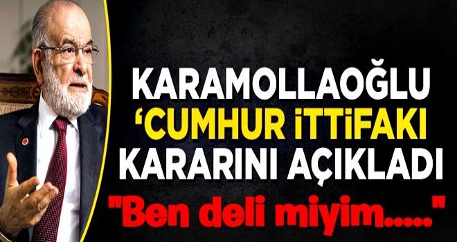Temel Karamollaoğlu 'Cumhur ittifakı' kararını açıkladı
