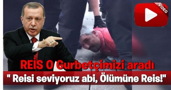 Erdoğan, o gurbetçiyi telefonla aradı .