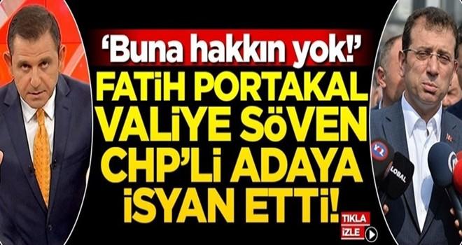 """Fatih Portakal, valiye söven İmamoğlu'na isyan etti! """"Buna hakkın yok!"""""""