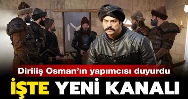 Diriliş Osman dizisinin hangi kanalda yayınlanacağı belli oldu!