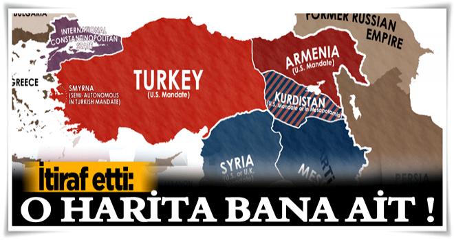 İtiraf etti: Bölünmüş Türkiye haritası bana ait!