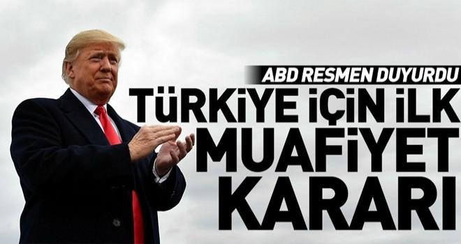 ABD resmen açıkladı! Türkiye'ye muafiyet getirildi
