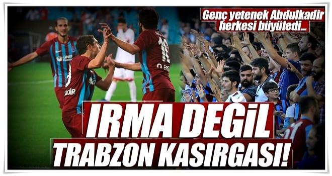 Irma değil Trabzon fırtınası! 3-1