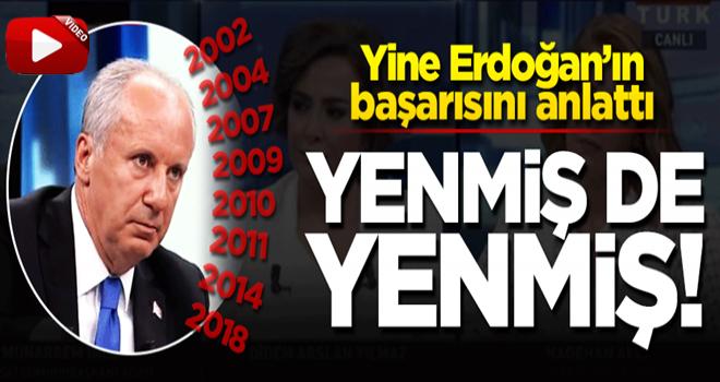 ''Türk siyasetinde Recep Tayyip Erdoğan diye bir adam var. ''