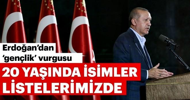 Cumhurbaşkanı Erdoğan: Listelerde seçilecek yerlerde 20-21 yaşında isimler var