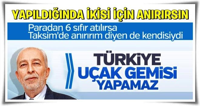 Emin Çölaşan Türkiye'nin uçak gemisi projesine inanmıyor