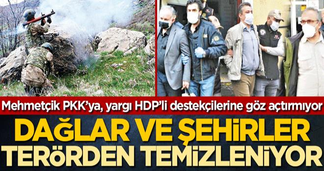 Mehmetçik PKK'ya, yargı HDP'li destekçilerine göz açtırmıyor! Dağlar ve şehirler terörden temizleniyor