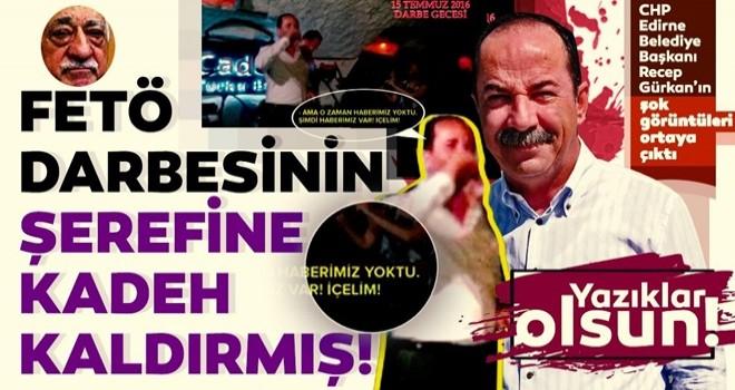 CHP'li Recep Gürkan darbeyi böyle kutladı
