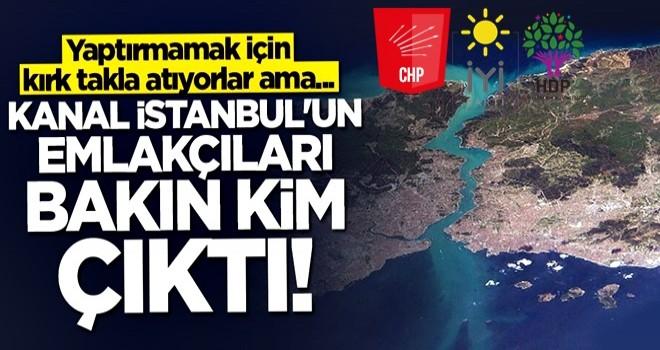 CHP, İP ve HDP'li başkanlar Kanal İstanbul emlakçılığı yapıyor!