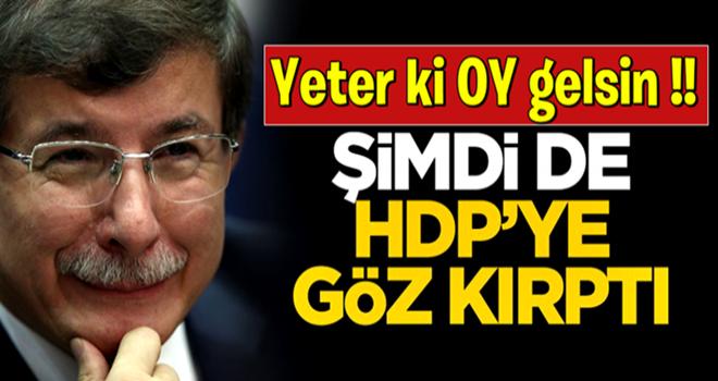 Ahmet Davutoğlu şimdi de HDP'ye göz kırptı!
