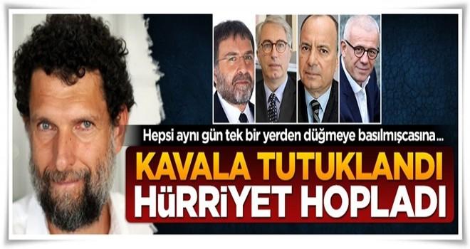 Hürriyet yazarları Osman Kavala'yı aklama yarışına girdi