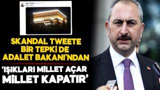 Adalet Bakanı'ndan skandal tweete sert tepki!