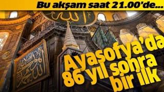 Ayasofya'da 86 yıl sonra yeniden Mevlid Kandili! Tüm minarelerden salavatlar yükselecek