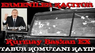 Azerbaycan cephedeki son durumu duyurdu! Kurmay başkanı öldü, Ermeni askerler mevziden kaçıyor