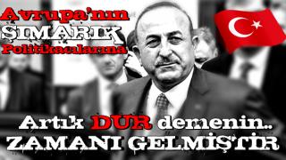 Bakan Çavuşoğlu açıkladı: Artık zamanı gelmiştir!