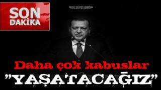 Başkan Erdoğan ; 'Asla vazgeçmeyeceğiz'