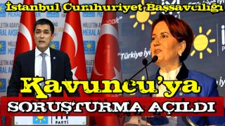 Başsavcılık, İYİ Parti İstanbul İl Başkanı Buğra Kavuncu, hakkında soruşturma başlattı