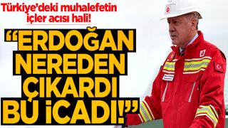 """Bu Erdoğan da nereden çıkardı bu """"icat""""ı!"""